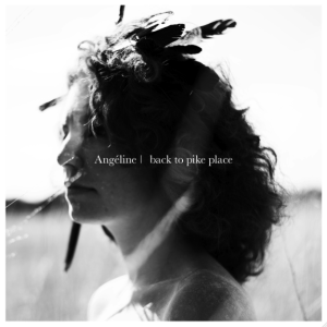 Review of 'Back to Pike Place' EP by Angeline