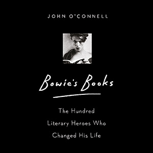 Review of Bowie's Books – The Hundred Literary Figures Who Changed His Life