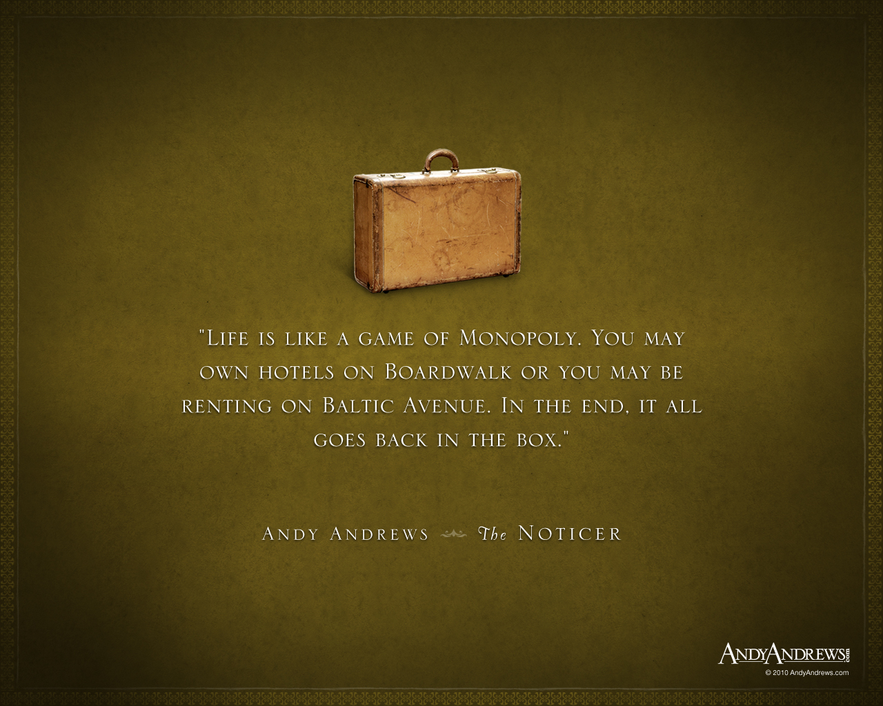 Insperational Quote Wallpaper The Noticer By New York Times Bestselling Author Andy