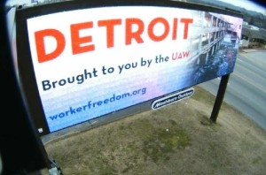 Sign paid for by a group opposed to unionization at the VW plant