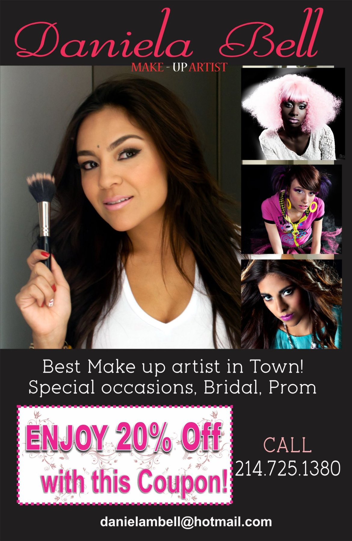 Make Up Artist to promote your salon call 214.938.9625