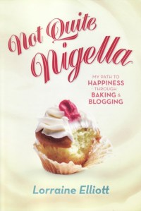 Not Quite Nigella by Lorraine Elliott {Book Review and Author Q&A}