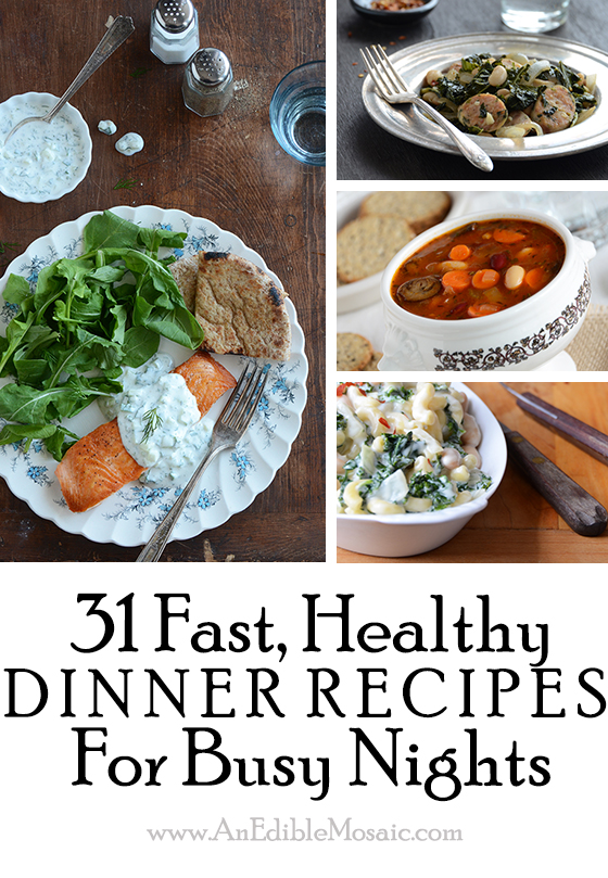 31 fast healthy dinner recipes for busy nights and food blogger 31 fast healthy dinner recipes for busy nights and food blogger cookbook swap announcement an edible mosaic forumfinder Images