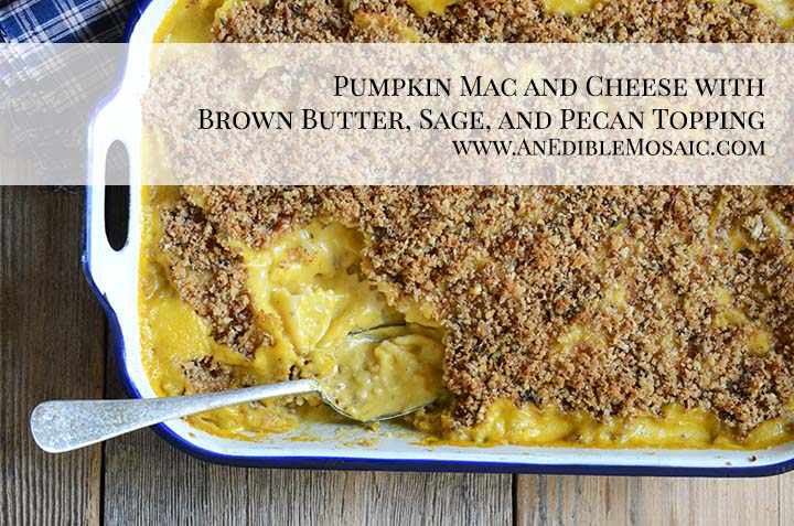 Pumpkin Mac and Cheese with Brown Butter, Sage, and Pecan Topping with Description