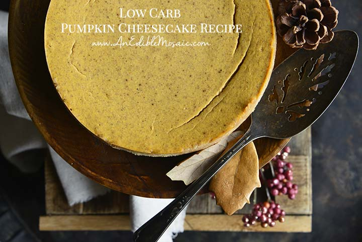 Low Carb Pumpkin Cheesecake Recipe with Description
