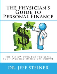 Physician's Guide to Personal Finance