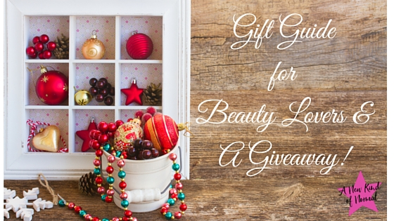 Gift Guide for Beauty Lovers & Giveaway Sponsored by A New Kind of Normal