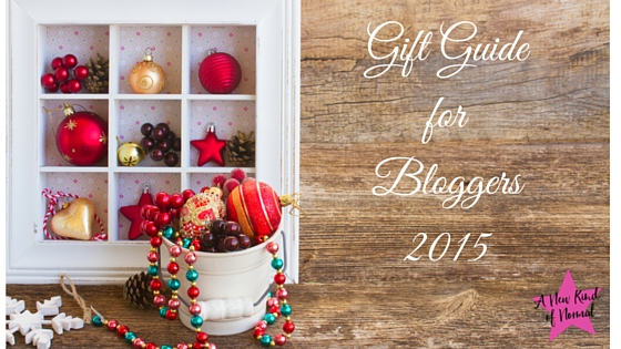 A New Kind of Normal - Gift Guide for Bloggers 2015 Edition
