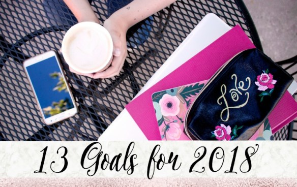 Blog and Life Goals for 2018