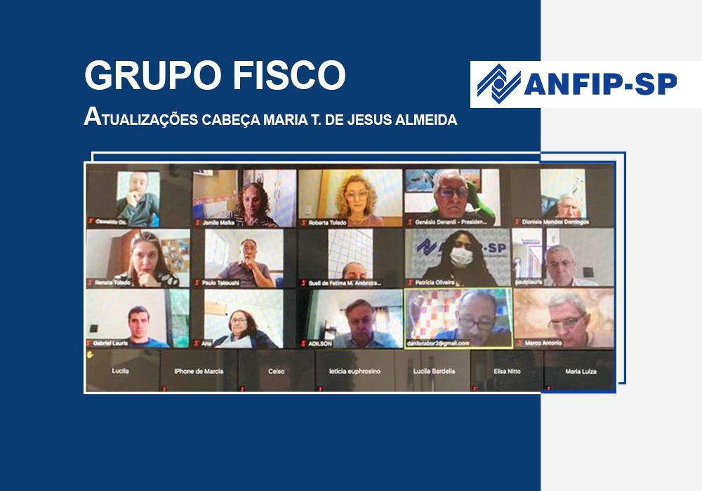 Grupo Fisco: ANFIP-SP apresenta informações sobre grupo de Maria Thereza para associados