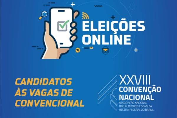 Convencionais da ANFIP: veja quem são os candidatos por São Paulo