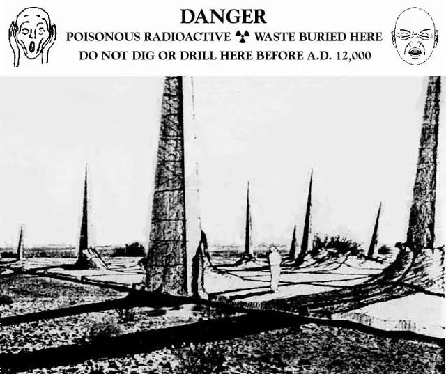 Advertencia basureros nucleares.