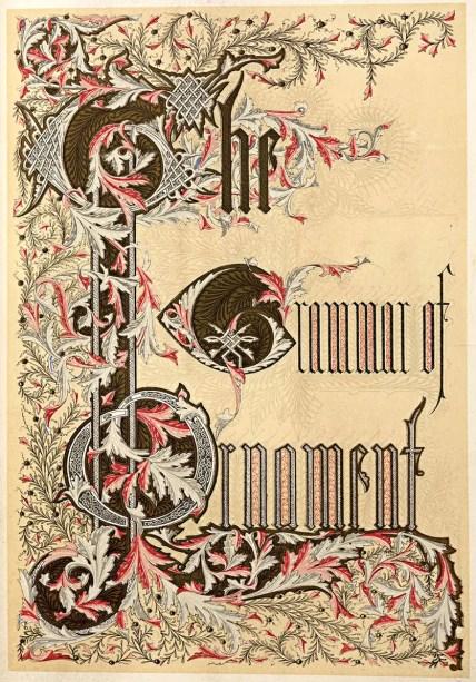 La exhuberante portada de La Gramática del Ornamento.