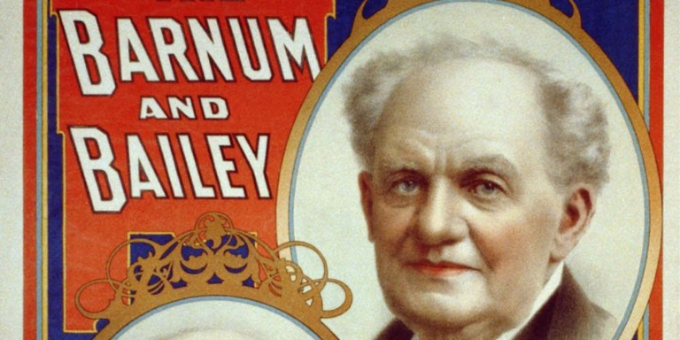 P. T. Barnum el rey de los mentirosos, el hombre que vivía para engañar