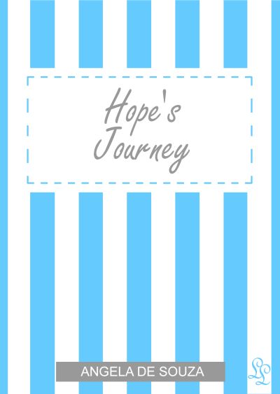 Hope's Journey by Angela De Souza b