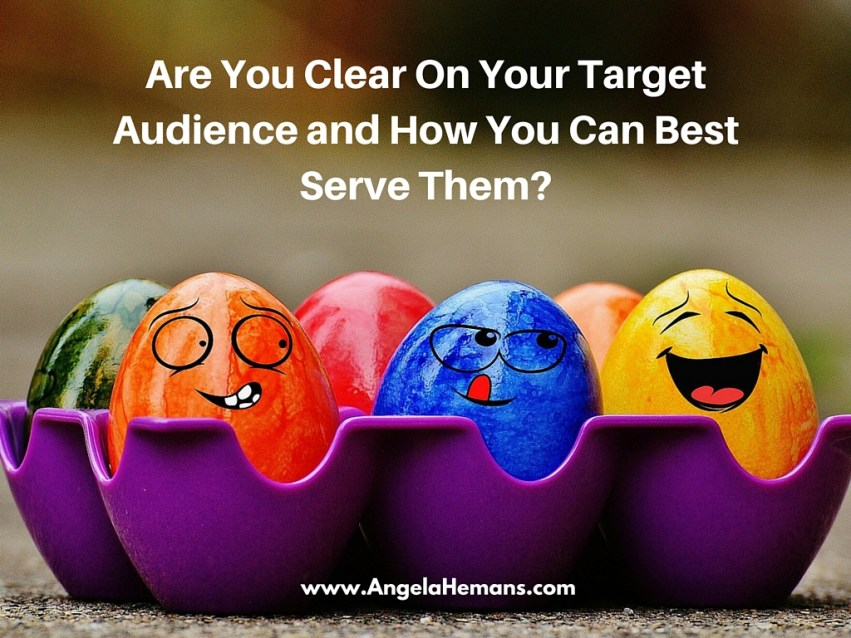 Getting Clear On Your Target Audience