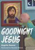 Goodnight Jesus