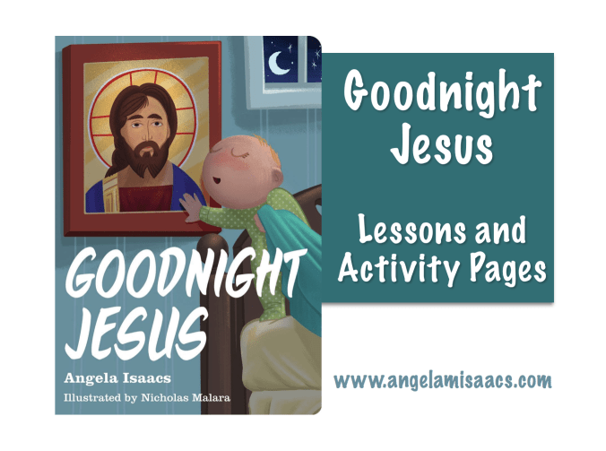 Goodnight Jesus Lessons and Activity Pages