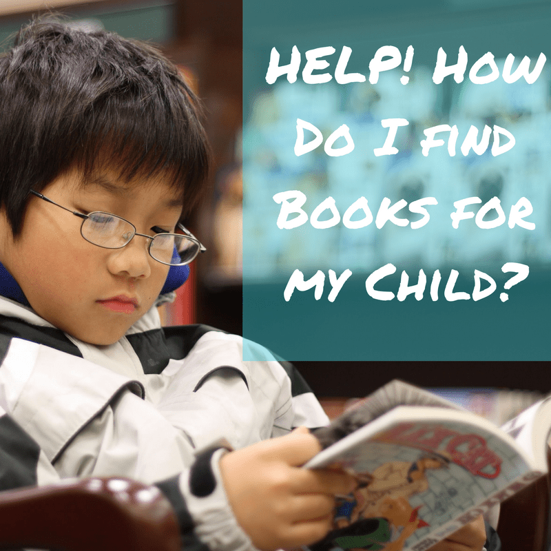 HELP! How do I find Books for my Child-