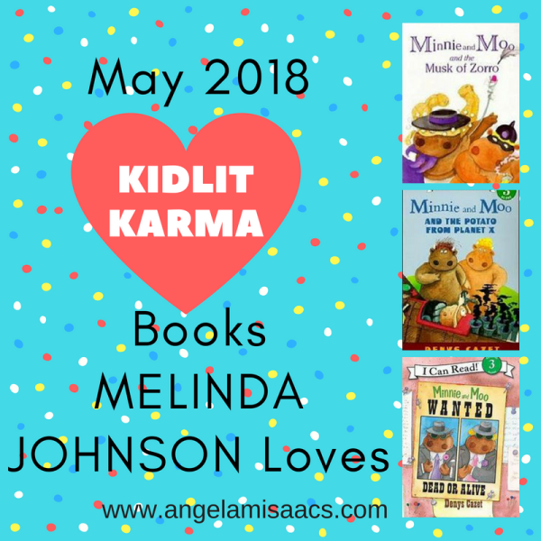 Kidlit Karma May 2018 with Guest Melinda Johnson