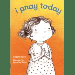 I Pray Today book cover art