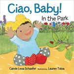 Book Cover: Ciao, Baby! In the Park