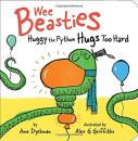 Book Cover: Wee Beasties: Huggy the Python Hugs Too Hard