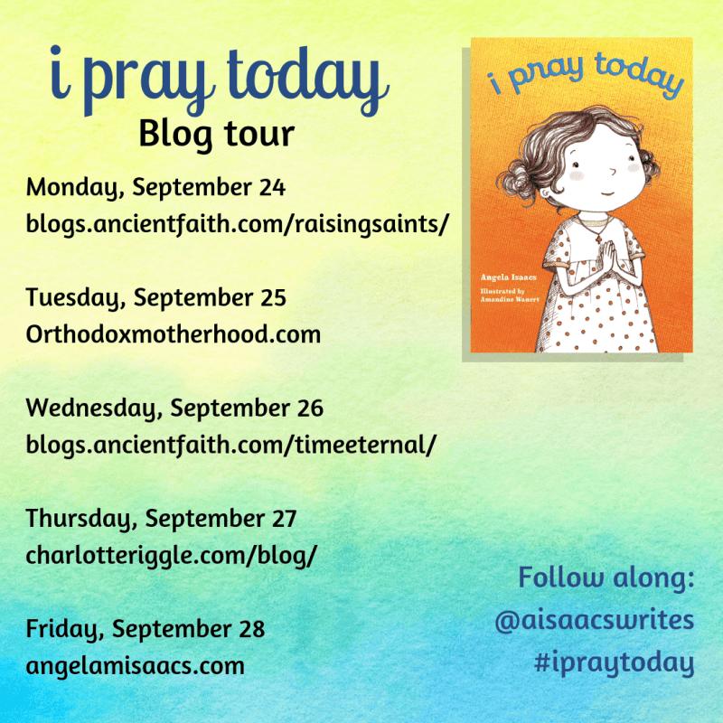 """Blog tour for """"I PRAY TODAY"""""""