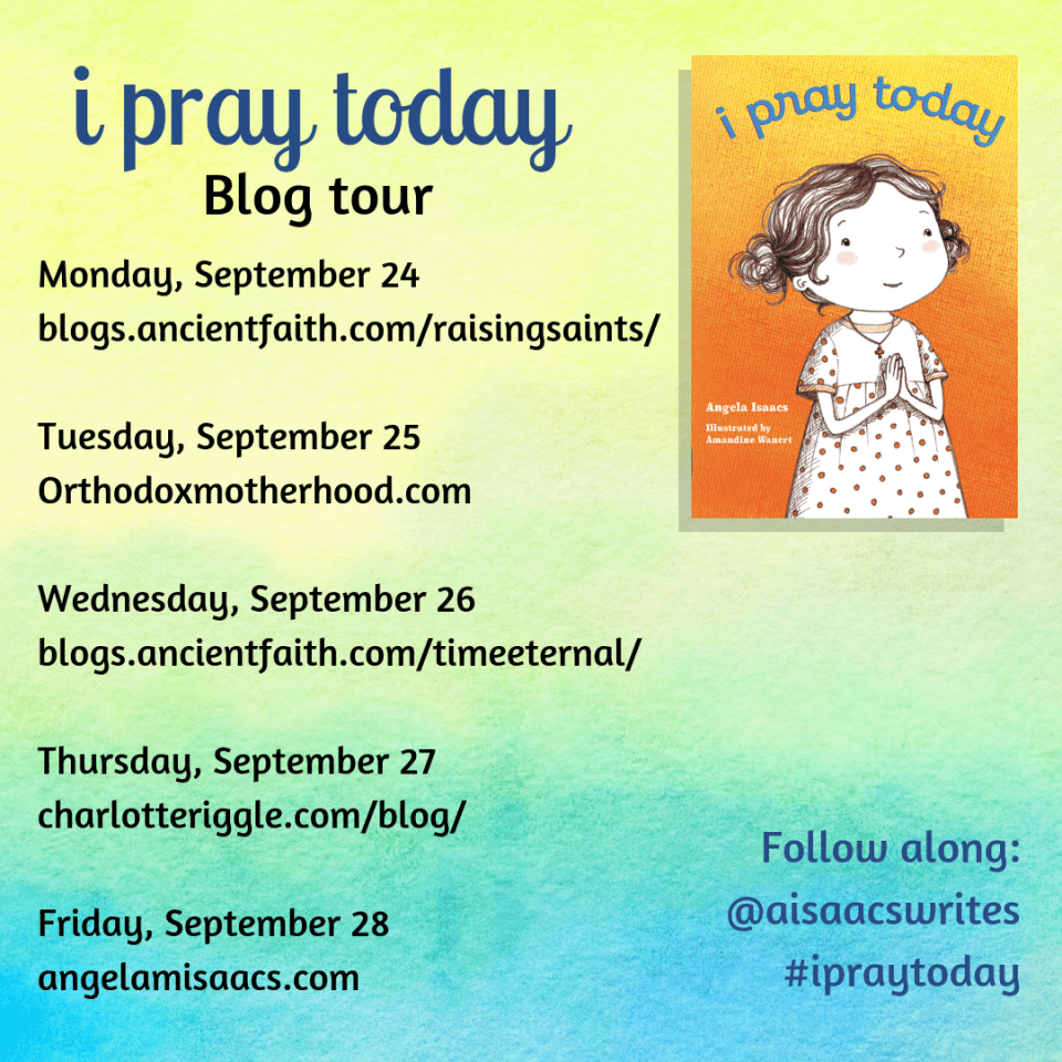 "Blog tour for ""I PRAY TODAY"""