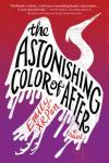 Book Cover: The Astonishing Color of After