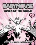 Book Cover: Babymouse: Queen of the World