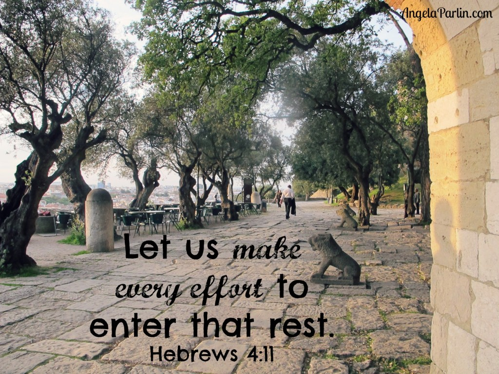Rest Make Every Effort