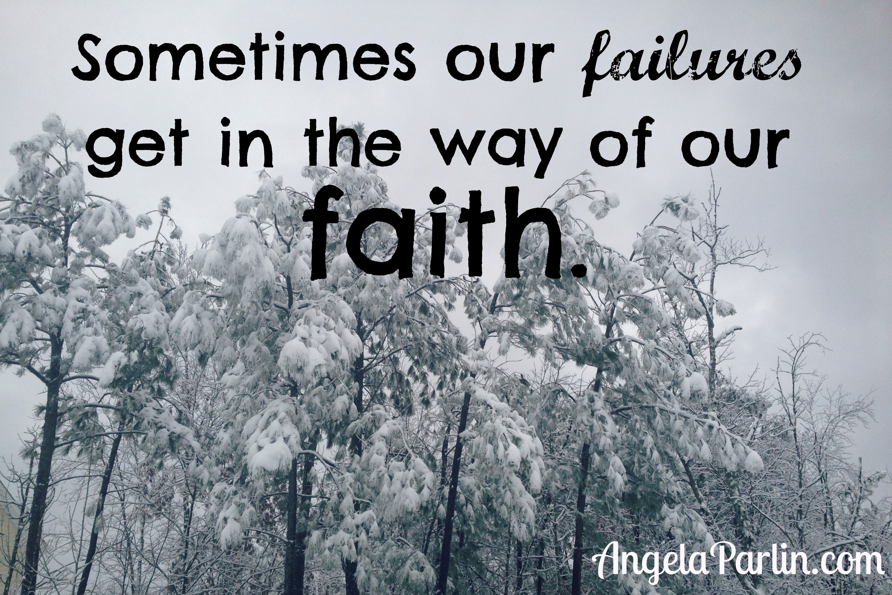 failures faith grace