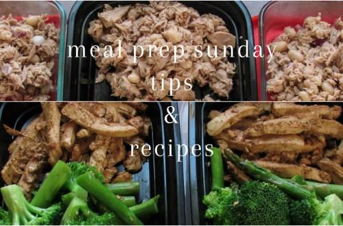 Meal Prep Sunday Tips & Recipes
