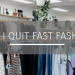 why i quit fast fashion
