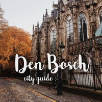 City Guide & Hotspots Den Bosch