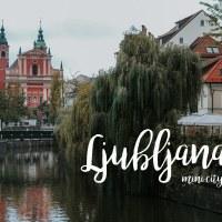 Ljubljana - een heel kleine city guide