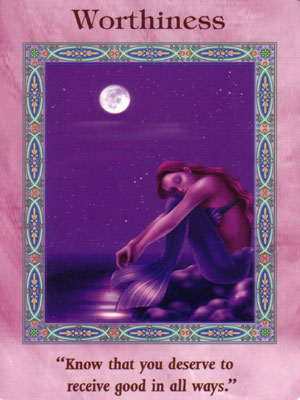 Worthiness Card Extended Description - Mermaids and Dolphins Oracle Cards by Doreen Virtue