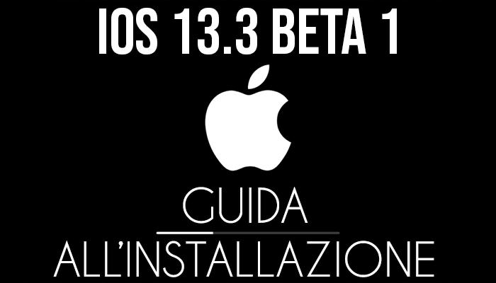 iOS 13.3 Beta 1 - installazione