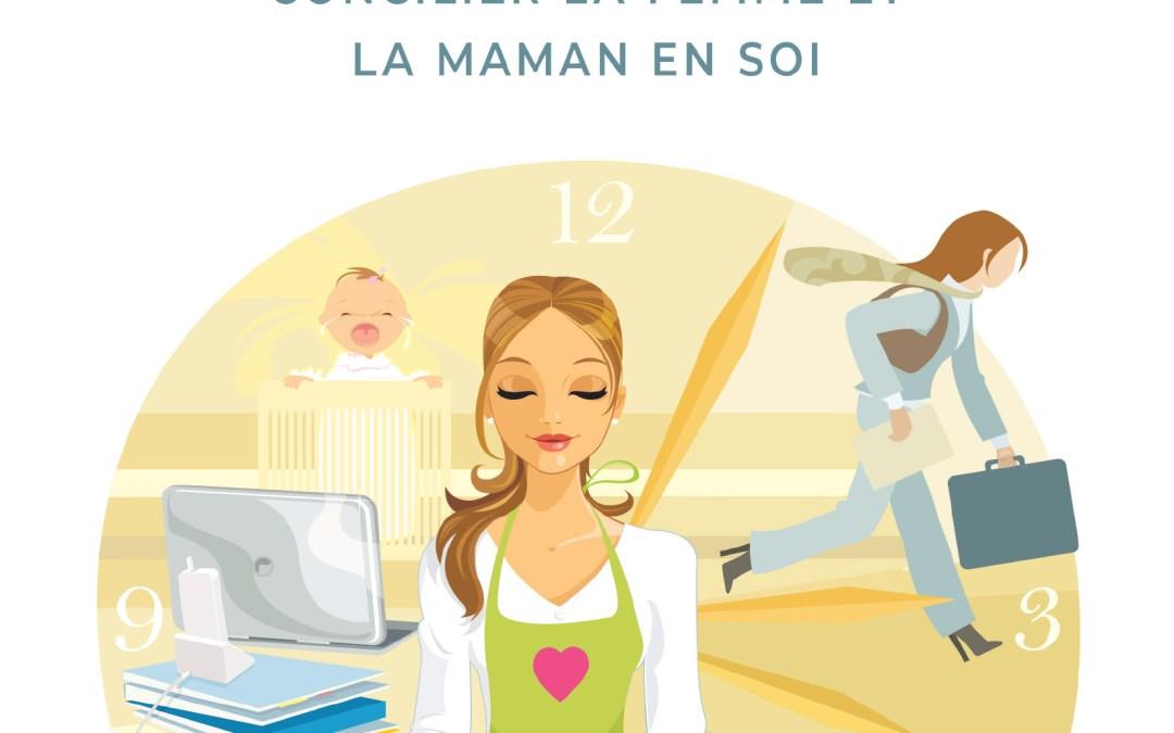 Livre Maman se cherche – 52 leçons inspirantes pour concilier la femme et la maman en soi