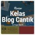 Review Kelas Blog Isah Kambali