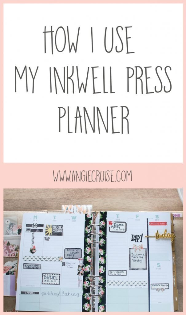 How I Use My Inkwell Press Planner
