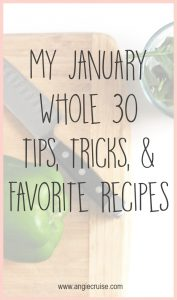 I'm rounding out my Whole 30 this week and thought I could share my best Whole 30 tips and recipes, plus a fun menu planning printable. Read on for more!