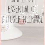 How to Make an Essential Oil Diffuser Necklace