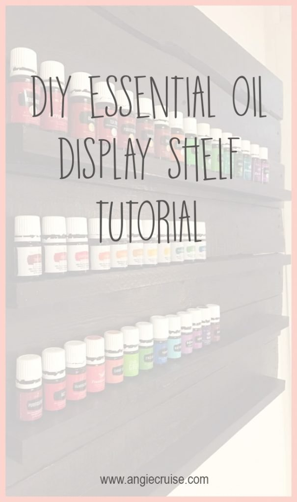 DIY Essential Oil Shelf Display