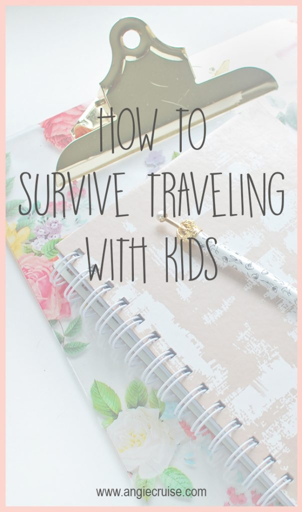 How to Survive Traveling with Kids