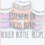 Essential Oil Focus Blend Roller Bottle Recipe