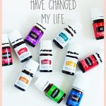 How Essential Oils Have Changed My Life