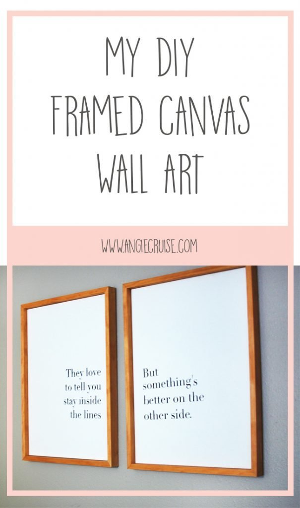 My DIY Framed Canvas Wall Art