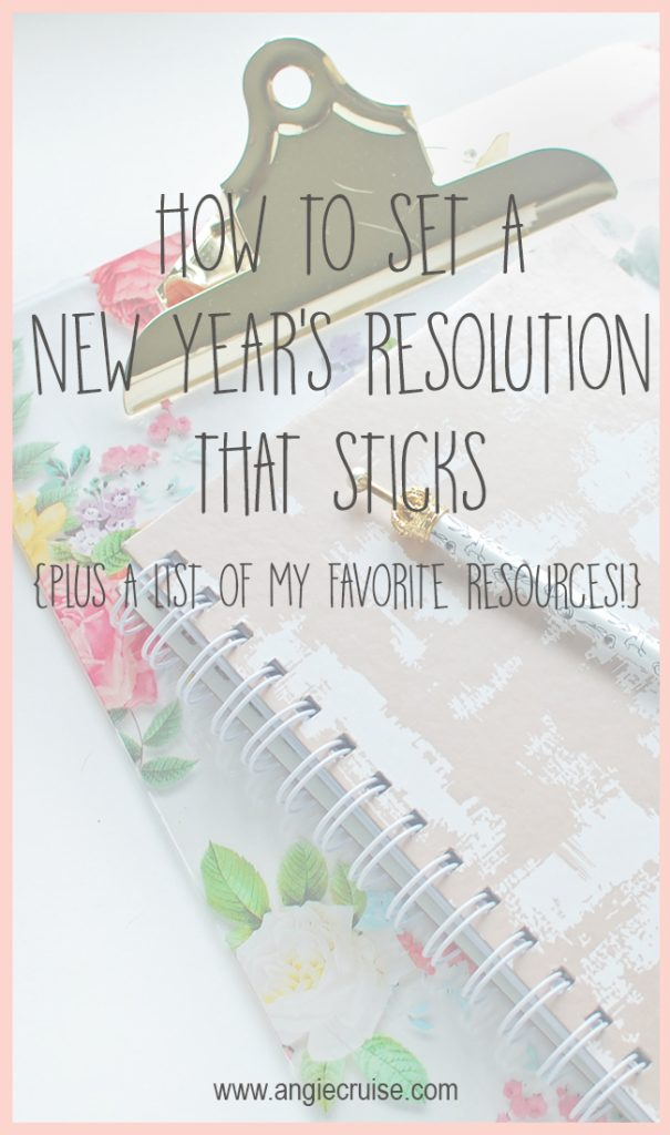 How to Make a New Year's Resolution that Sticks